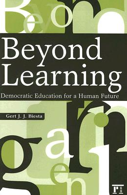 Beyond Learning By Biesta, Gert