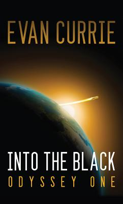 Into the Black By Currie, Evan